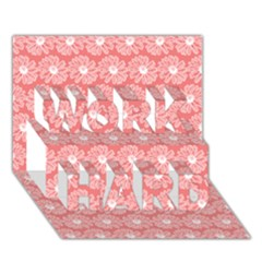 Coral Pink Gerbera Daisy Vector Tile Pattern Work Hard 3d Greeting Card (7x5)  by creativemom