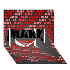 Mark I Love You 3d Greeting Card (7x5)