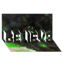 Space Like No 7 Believe 3d Greeting Card (8x4)  by timelessartoncanvas