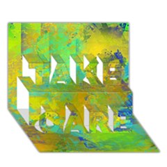 Abstract In Blue, Green, Copper, And Gold Take Care 3d Greeting Card (7x5)  by theunrulyartist