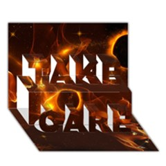 Fire And Flames In The Universe Take Care 3d Greeting Card (7x5)  by FantasyWorld7