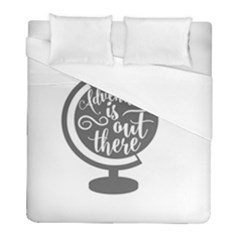 Adventure Is Out There Duvet Cover Single Side (twin Size) by CraftyLittleNodes