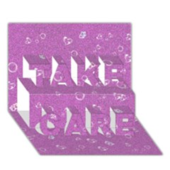Sweetie,pink TAKE CARE 3D Greeting Card (7x5)