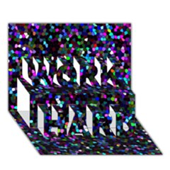 Glitter 1 Work Hard 3d Greeting Card (7x5)  by MedusArt