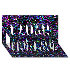 Glitter 1 Laugh Live Love 3d Greeting Card (8x4)  by MedusArt