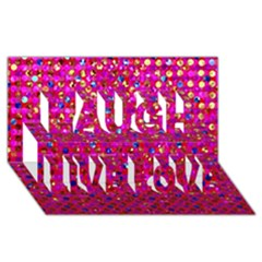 Polka Dot Sparkley Jewels 1 Laugh Live Love 3d Greeting Card (8x4)  by MedusArt