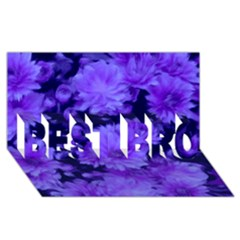Phenomenal Blossoms Blue Best Bro 3d Greeting Card (8x4)  by MoreColorsinLife