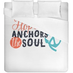 Hope Anchors The Soul Nautical Quote Duvet Cover Single Side (kingsize) by CraftyLittleNodes