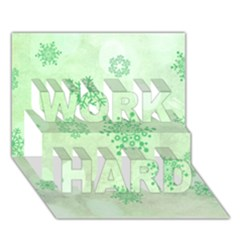 Winter Bokeh Green WORK HARD 3D Greeting Card (7x5)  by MoreColorsinLife