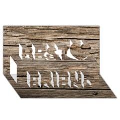 Weathered Wood Best Friends 3d Greeting Card (8x4)  by trendistuff