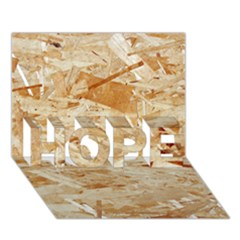 Osb Plywood Hope 3d Greeting Card (7x5)  by trendistuff