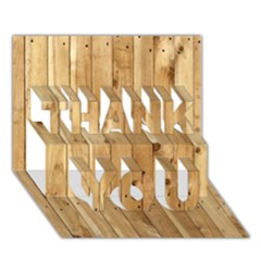 Light Wood Fence Thank You 3d Greeting Card (7x5)  by trendistuff