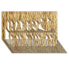 Light Beige Bamboo Happy Birthday 3d Greeting Card (8x4)  by trendistuff
