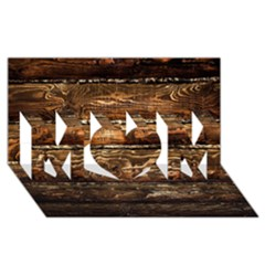 Dark Stained Wood Wall Mom 3d Greeting Card (8x4)  by trendistuff