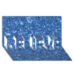 Marble Blue Believe 3d Greeting Card (8x4)  by trendistuff