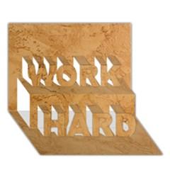 Faux Stone Work Hard 3d Greeting Card (7x5)  by trendistuff