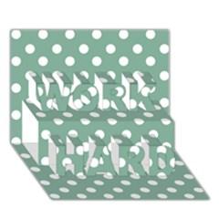 Mint Green Polka Dots Work Hard 3d Greeting Card (7x5)  by creativemom