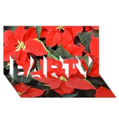 Poinsettia Party 3d Greeting Card (8x4)  by trendistuff