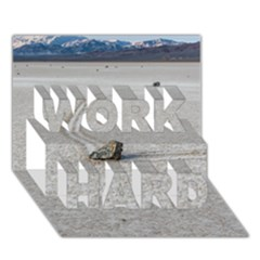 Sailing Stones Work Hard 3d Greeting Card (7x5)  by trendistuff