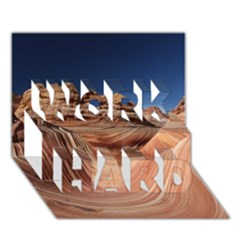 Petrified Sand Dunes Work Hard 3d Greeting Card (7x5)  by trendistuff
