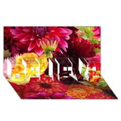 Bunch Of Flowers Believe 3d Greeting Card (8x4)  by trendistuff
