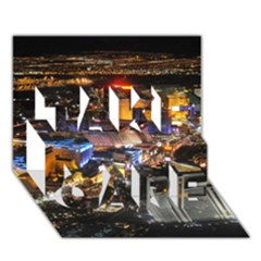 Las Vegas 1 Take Care 3d Greeting Card (7x5)  by trendistuff