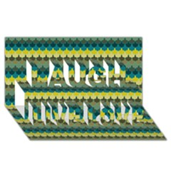 Scallop Pattern Repeat In  new York  Teal, Mustard, Grey And Moss Laugh Live Love 3d Greeting Card (8x4)  by PaperandFrill