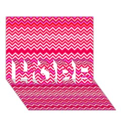 Valentine Pink And Red Wavy Chevron Zigzag Pattern Hope 3d Greeting Card (7x5)  by PaperandFrill