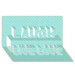 Tiffany Aqua And White Chevron Wavy Zigzag Stripes Laugh Live Love 3d Greeting Card (8x4)  by PaperandFrill