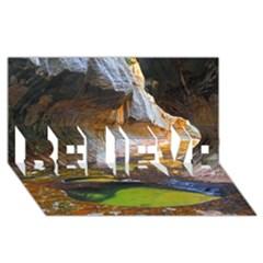 Left Fork Creek Believe 3d Greeting Card (8x4)  by trendistuff