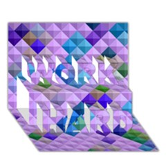 Mosaic & Co 01b Work Hard 3d Greeting Card (7x5)  by MoreColorsinLife