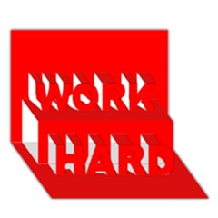 Trendy Red  WORK HARD 3D Greeting Card (7x5)  by Costasonlineshop