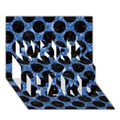 Circles2 Black Marble & Blue Marble Work Hard 3d Greeting Card (7x5) by trendistuff