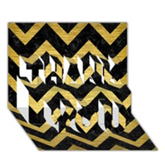 Chevron9 Black Marble & Gold Brushed Metal Thank You 3d Greeting Card (7x5) by trendistuff