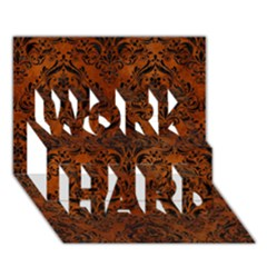 Damask1 Black Marble & Brown Burl Wood (r) Work Hard 3d Greeting Card (7x5) by trendistuff