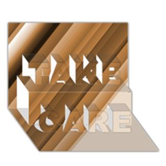 Metallic Brown/neige Stripes Take Care 3d Greeting Card (7x5)  by timelessartoncanvas