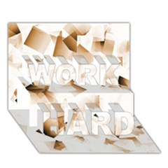 Modern Brown Cubes WORK HARD 3D Greeting Card (7x5)  by timelessartoncanvas
