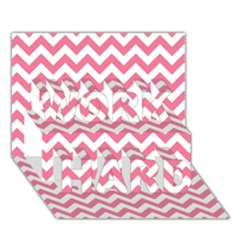 Pink And White Zigzag Work Hard 3d Greeting Card (7x5)  by Zandiepants