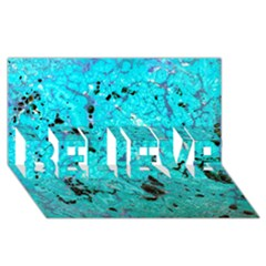 Aquamarine Collection Believe 3d Greeting Card (8x4)  by bighop
