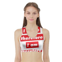I Selfie Therefore I Am Women s Sports Bra with Border by theimagezone