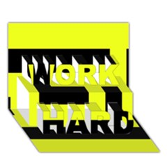 Black And Yellow Work Hard 3d Greeting Card (7x5)  by timelessartoncanvas