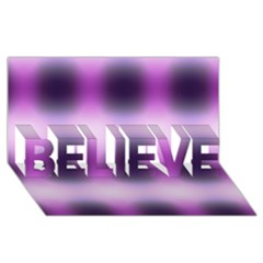 New 3 Believe 3d Greeting Card (8x4)  by timelessartoncanvas