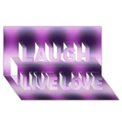 New 3 Laugh Live Love 3d Greeting Card (8x4)  by timelessartoncanvas