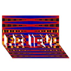 Bright Blue Red Yellow Mod Abstract Believe 3d Greeting Card (8x4)  by BrightVibesDesign