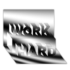 New 15 Work Hard 3d Greeting Card (7x5)  by timelessartoncanvas