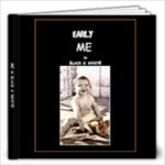 ME in Black & White - 12x12 Photo Book (20 pages)