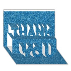 Festive Blue Glitter Texture Thank You 3d Greeting Card (7x5)  by yoursparklingshop