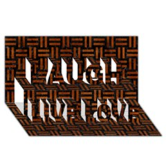 Woven1 Black Marble & Brown Burl Wood Laugh Live Love 3d Greeting Card (8x4) by trendistuff