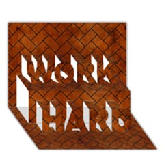 Brick2 Black Marble & Brown Burl Wood (r) Work Hard 3d Greeting Card (7x5) by trendistuff