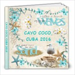 CAYO COCO 2016 - 8x8 Photo Book (39 pages)
